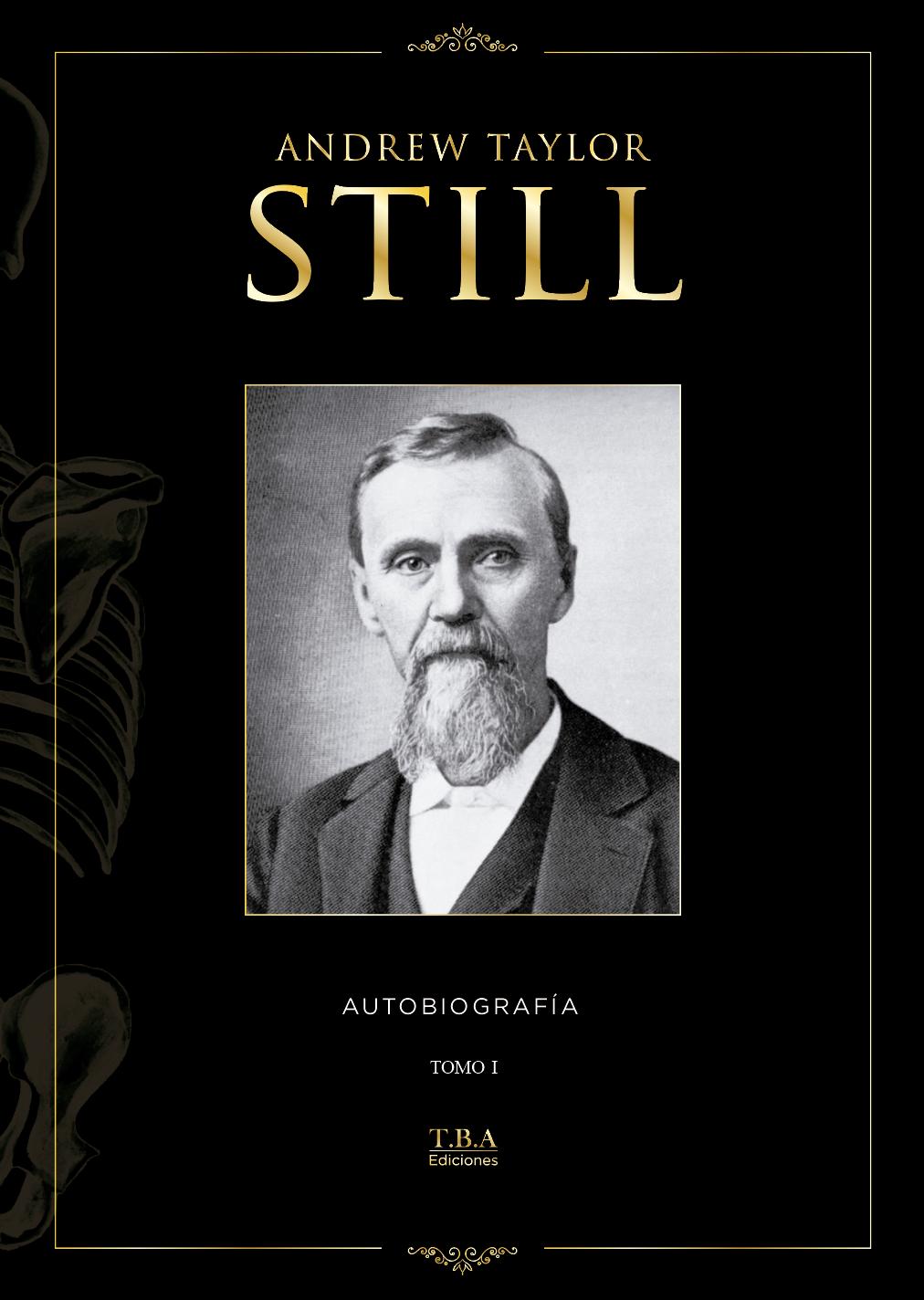 Andrew Taylor Still - Autobiografía