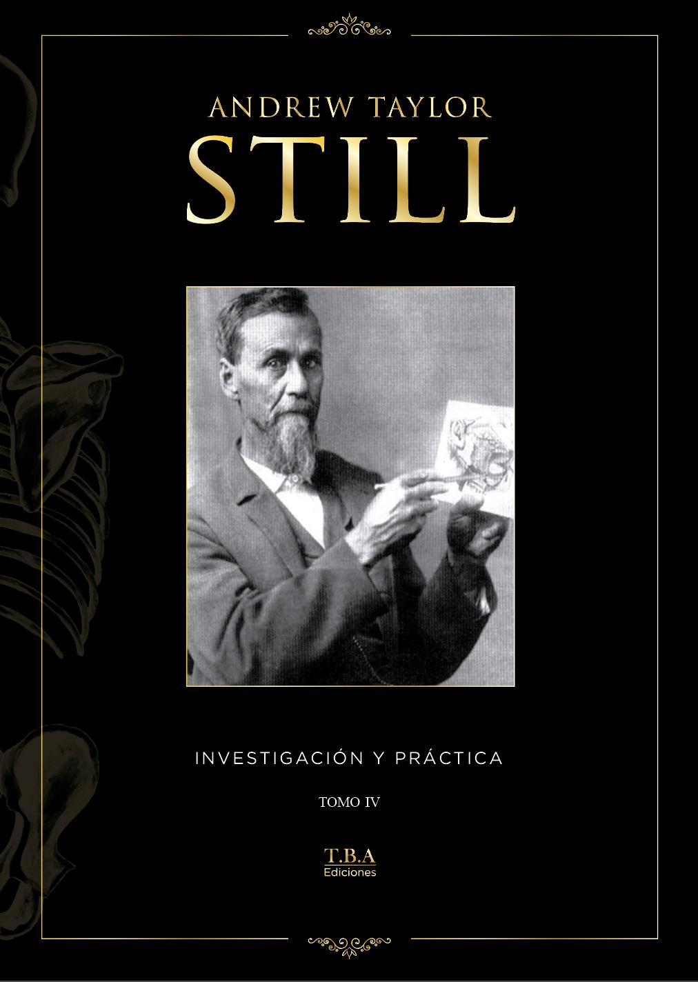 Andrew Taylor Still - Investigación y práctica